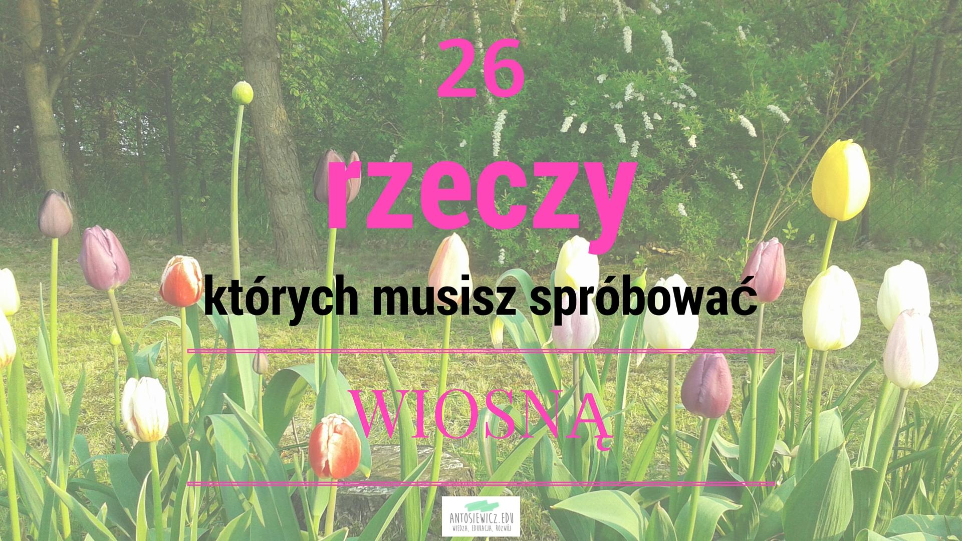 http://www.antosiewicz.edu.pl/wiosna-i-wiosenna-skrzynka-przyjemnosci/